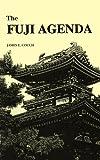The Fuji Agenda, James E. Couch, 0595240593