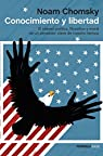 Conocimiento y libertad par Chomsky