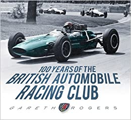 100 Years of the British Automobile Racing Club