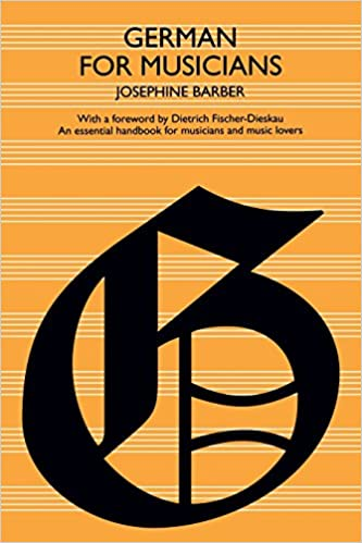 German For Musicians Josephine Barber Dietrich Fischer Dieskau