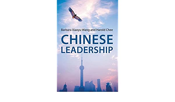 chinese leadership chee harold wang barbara xiaoyu