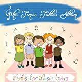 The Times Table Album (Maths For Music Lovers) CD with Lyric Booklet