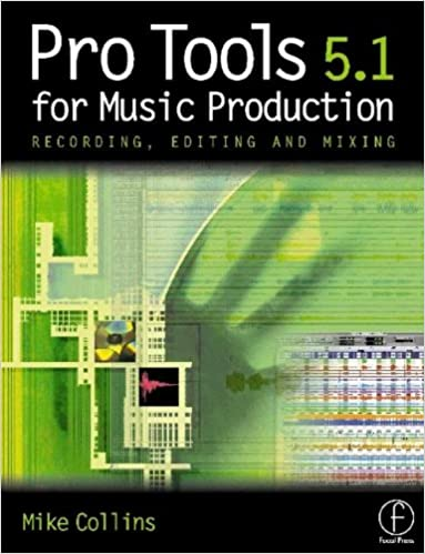 Buy Pro Tools For Music Production Recording Editing And Mixing
