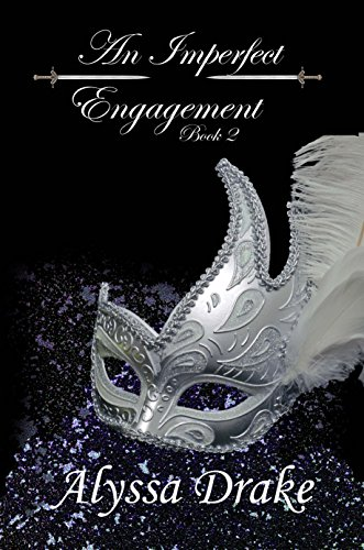 An Imperfect Engagement (Wiltshire Chronicles Book 2) by [Drake, Alyssa]