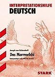 Interpretationen Deutsch - Eichendorff: Das Marmorbild