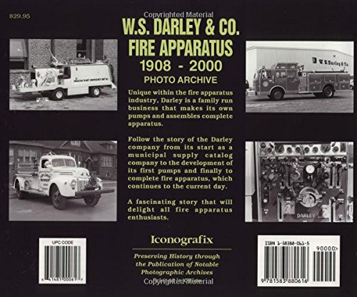 W. S. Darley & Co. Fire Apparatus: 1908-2000 Photo Archive