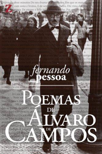 Poemas de Alvaro de Campos: (com resumo e biografia do autor)