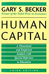 Human Capital: A Theoretical and Empirical Analysis with Special Reference to Education