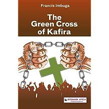The Green Cross of Kafira