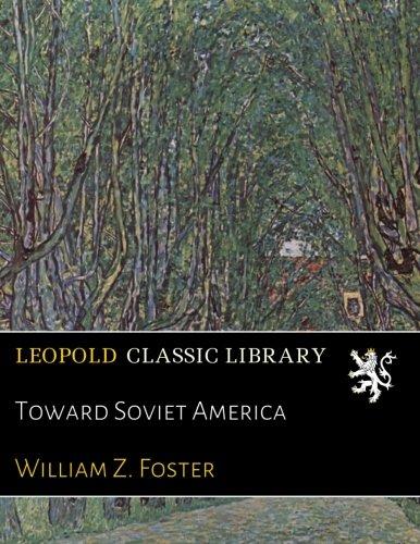 Download Toward Soviet America ebook