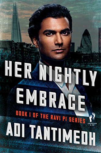 Download PDF Her Nightly Embrace - Book I of the Ravi PI Series