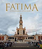#1: Fatima: A Pilgrimage with Mary