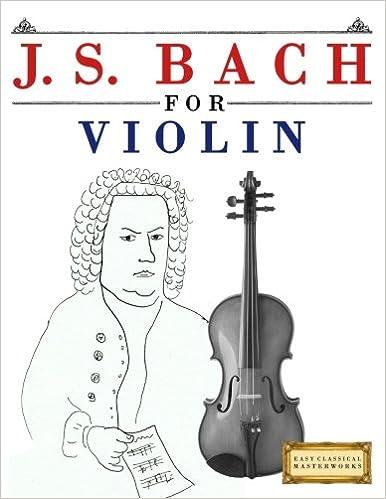 Descargar Desde Utorrent J. S. Bach For Violin: 10 Easy Themes For Violin Beginner Book Epub Libre