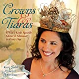 Crowns and Tiaras, Kerri Judd and Danyel Montecinos, 1600590977