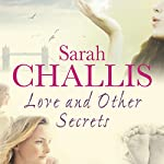 Love and Other Secrets | Sarah Challis