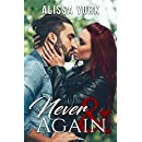 Never & Again (The Broadway Series Book 2)