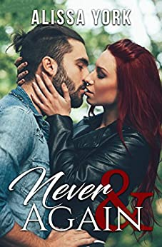 Never & Again (The Broadway Series Book 2) by [York, Alissa]