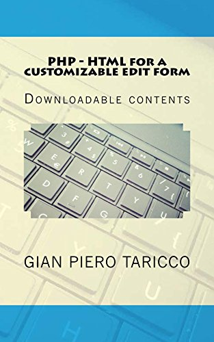 PHP - HTML for a customizable edit form (IT Easy Solutions - Programming &  Office Automation Book 1)