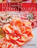 img - for Creating Ribbon Flowers: The Nicholas Kniel Approach to Design, Style, Technique & Inspiration book / textbook / text book