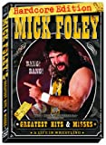 WWE: Mick Foleys Greatest Hits & Misses - A Life in Wrestling (Hardcore Edition)