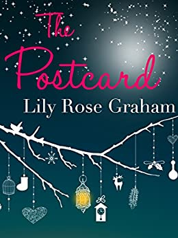 The Postcard: A magical Cornish Christmas tale by [Graham, Lily Rose]