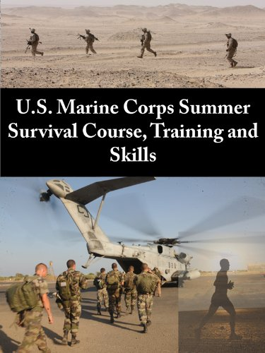 U.S. Marine Corps Summer Survival Course, Training and Skills