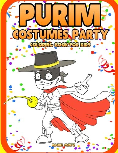 Purim Costumes Party - Coloring Book For Kids: Color Cartoon Style Characters Dressed Up for Purim Carnival