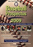 img - for Baseball Prospectus 2009: The Essential Guide to the 2009 Baseball Season book / textbook / text book