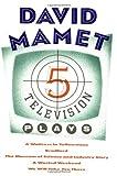 5 Television Plays, David Mamet, 0802131719