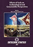 Effects of Scale on Archaeological and Geoscientific Perspectives, , 0813722837