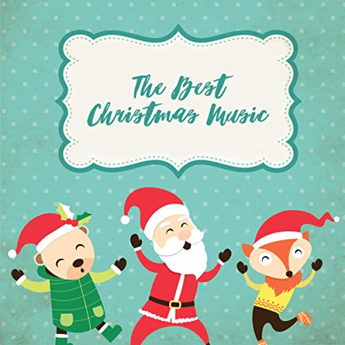 The Best Christmas Music