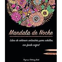 Libro de colorear para adultos: Mandala de Noche colorear antistrés (libro de colorear mandalas, con fondo negro, Regalos Para Padres Regalos Para Madres, relajante)