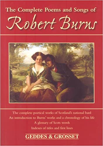 Complete Poems And Songs Of Robert Burns Amazones Robert