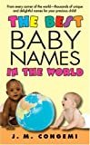 The Best Baby Names in the World, J. M. Congemi, 006082932X