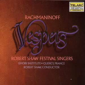 Rachmaninoff: Vespers (Mass for Unaccompanied Chorus)