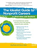 img - for The Idealist Guide to Nonprofit Careers for First-time Job Seekers (Hundreds of Heads Survival Guides) book / textbook / text book