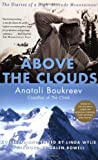 Above the Clouds: The Diaries of a High-Altitude Mountaineer by Anatoli Boukreev front cover