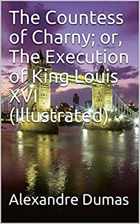 Amazon the countess of charny or the execution of king print list price 499 fandeluxe Epub