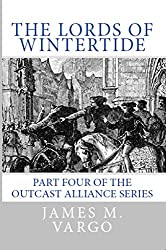 Lords of Wintertide: Book Four of the Outcast Alliance series