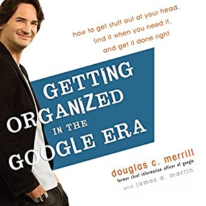 Getting Organized in the Google Era Hörbuch
