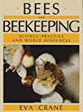 Bees and Beekeeping, Eva Crane, 0801424291