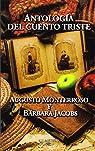 Antología del cuento triste par Augusto Monterroso