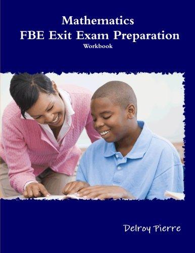 Mathematics: FBE Exit Exam Preparation: Workbook