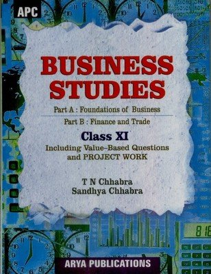 Apc Business Studies For Cbse Class 11 Amazon In T N Chhabra