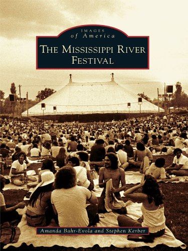 The Mississippi River Festival (Images of America)