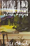 Passing to and From : Some Poems, Celeschip, Paul, 0615778429