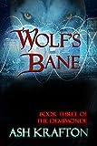 Wolf's Bane: Book Three of the Demimonde Urban Fantasy Series