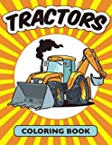 Tractors Coloring Book (Avon Coloring Book) (Coloring books for kids) (Volume 1)