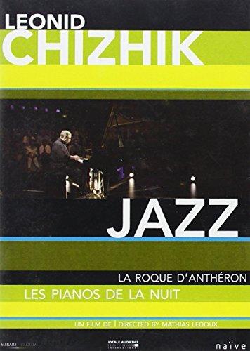 (Leonid Chiznik: Jazz: La Roque D'Antheron: Les Pianos de la Nuit)