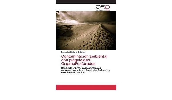 Contaminación ambiental con plaguicidas OrganoFosforados ...